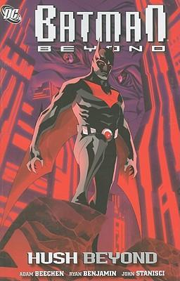 Batman Beyond By Benjamin, Ryan (ILT)/ Beechen, Adam