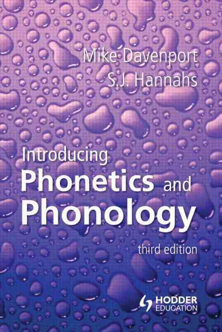 Introducing Phonetics and Phonology By Davenport, Mike/ Hannahs, S. J.